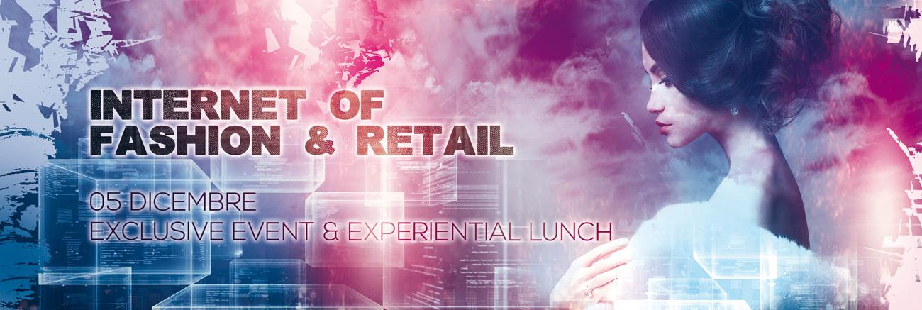 Internet of Fashion & Retail