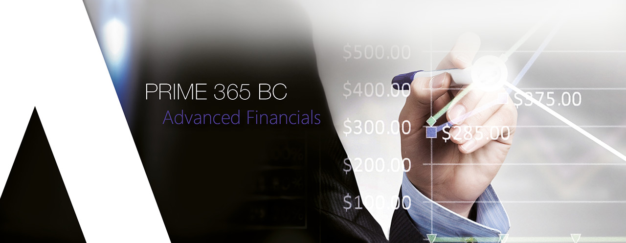 Prime 365 BC | Advanced Financials