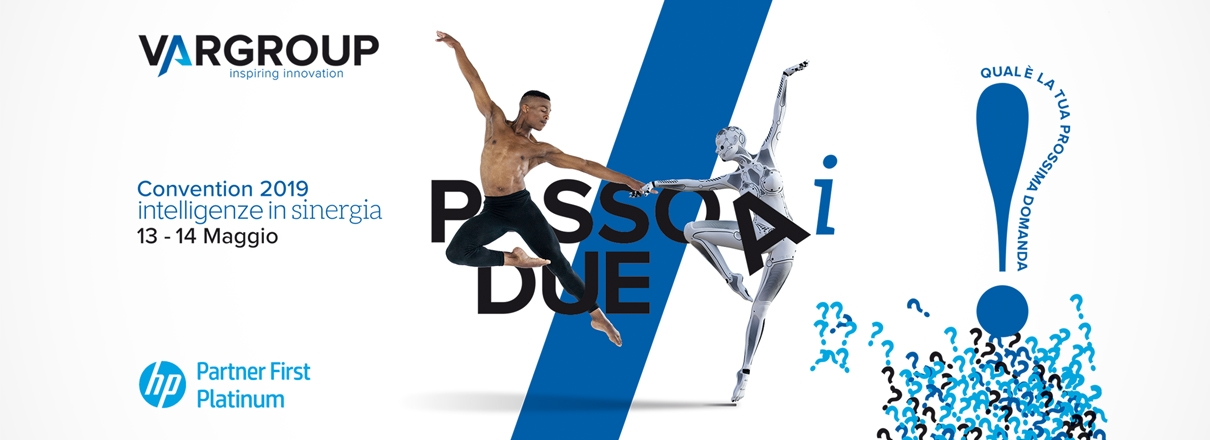 VarGroup Convention 2019: Passo Ai Due