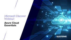 Microsoft Discover Webinar: Azure Cloud Essentials