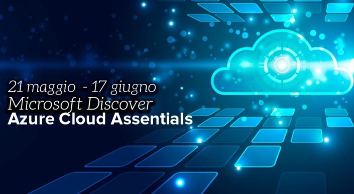 Se vuoi vuole scoprire Azure, un insieme di servizi cloud in continua espansione, partecipa ai webinar Azure Cloud Essentials del 21 maggio e del 17 giugno.