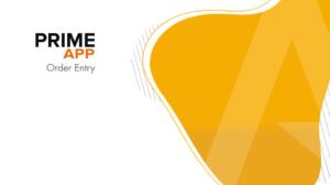 PRIME365 App Order Entry