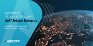 Microsoft risponde all'appello dell'UE, processare i dati in Europa