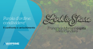 Link&Share-Francesca Moriani ospita Silvia Candiani